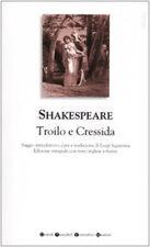 Troilo e Cressida. Testo inglese a fronte - Shakespeare- Libro nuovo in Offerta!