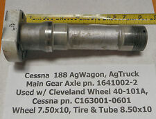 Cessna 188 AgTruck Main Gear Axle used w/ Cleveland 40-101A Wheel & 8.50x10 Tire