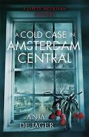 de Jager, Anja, A Cold Case in Amsterdam Central (Lotte Meerman), Very Good Book
