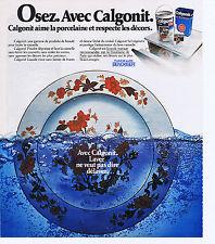 PUBLICITE ADVERTISING 094 1975 Osez CALGONIT dans votre lave-vaisselle