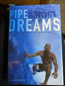 SIGNED by KELLY SLATER Pipe Dreams surfer's journey Hardcover Dust Jacket NEW 35