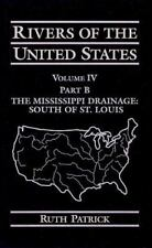 Rivers of the United States: The Mississippi Drainage - South to St. Louis...