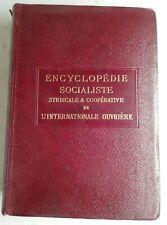 #11 ENCYCLOPÉDIE socialiste. Le mouvement socialiste international Quillet 1913