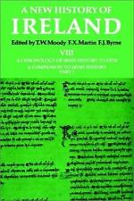 New History of Ireland: Volume VIII: A Chronology of Irish History to 1976: A Co