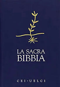 La Sacra Bibbia - Edizione Ufficiale della Cei-Uelci