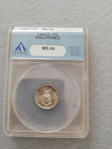 1945-D 10 centavos Philippines USA ANACS certified MS64