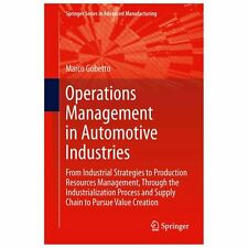 Operations Management in Automotive Industries : From Industrial Strategies...