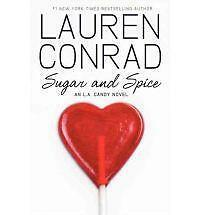 New, LA Candy - Sugar and Spice, Lauren Conrad, Book