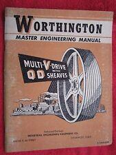1948 WORTHINGTON MULTI-V-DRIVE BELT WITH QD SHEAVES MASTER ENGINEERING MANUAL
