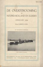 DE OVERSTROOMING IN NOORD-HOLLAND EN ELDERS JANUARI 1916 - Egbert A. Veen