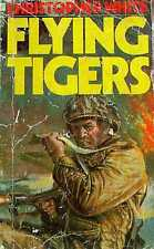 FLYING TIGERS, Christopher White, UK pb 1976 (9780860074304)