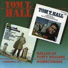 Tom T. Hall - Ballad of Forty Dollars/Homecoming [New CD]