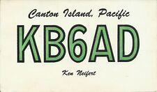 OLD VINTAGE KB6AD CANTON ISLAND PACIFIC OCEAN AMATEUR RADIO QSL CARD