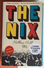 Nathan Hill- The Nix -*Hand Signed* 1st Ed PB 2017  Unread