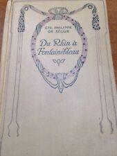 CTE. PHILIPPE DE SEGUR - DU RHIN A' FONTAINEBLEAU