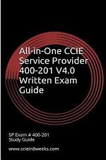 All-In-One CCIE Service Provider 400-201 V4. 0 Written Exam Guide by Paul...