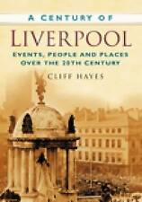 New, A Century of Liverpool, Hayes, Cliff, Book