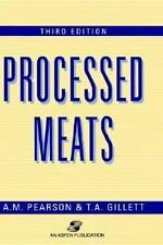 Processed Meats by A. M. Pearson and T. A. Gillett (1996, Hardcover, Revised)
