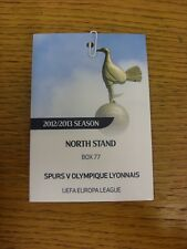 14/02/2013 billet: Tottenham Hotspur/OLYMPIQUE LYONNAIS [EUROPA LEAGUE] [Nord