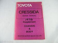 1978 TOYOTA CRESSIDA OEM ORIGINAL CHASSIS AND BODY REPAIR MANUAL SUPPLEMENT