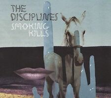 Smoking Kills [Digipak] by The Disciplines (CD, Apr-2009, Second Motion Records)