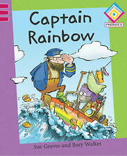 Reading Corner Phonics: Captain Rainbow: Level 3, Bk. 2, Graves, Sue, Hardcover,