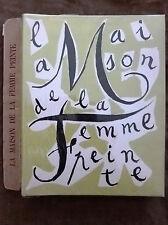 1946.Armand LUNEL/André MARCHAND. LA MAISON DE LA FEMME PEINTE.EX./Vélin pur fil