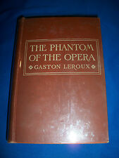 The PHANTOM OF THE OPERA 1st FIRST EDITION US 1911 Gaston LEROUX Bobbs-Merrill