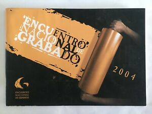 Catalog of the National Engraving Meeting 2004. Cuba