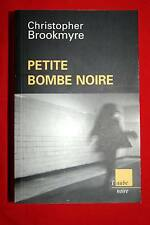 PETITE BOMBE NOIRE,CHRISTOPHER BROOKMYRE,L'AUBE NOIR-2005