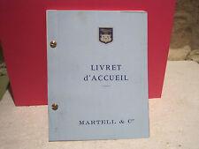 COGNAC MARTELL SUPERBE LIVRET D'ACCUEIL DU 15/04/1986