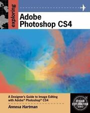 Exploring Adobe Photoshop CS4 (Adobe Creative Suite) Hartman, Annesa Paperback