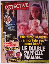 DETECTIVE du 24/11/2010; Elle filme la mise à mort de ses deux bébés/ Lady Di
