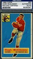 Hugh Mcelhenny Signed 1956 Topps Psa/dna Certed Autograph Authentic