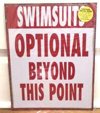"Metal Poolside Hot Tub Sign ""Swimsuits Optional Beyond"" 12"" X 15"" Fun Gift Swim"