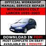 # OFFICIAL WORKSHOP Service Repair MANUAL MITSUBISHI COLT LANCER 1995-2003 #