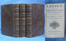 Œuvres de LUCIEN /  3 Tomes Compagnie des Libraires en 1707