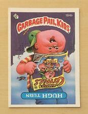 1986 Topps GARBAGE PAIL KIDS # 184b TURN HUGH