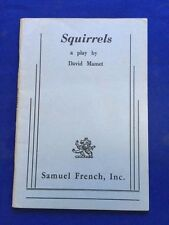 SQUIRRELS - FIRST EDITION BY DAVID MAMET