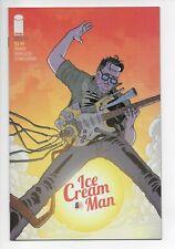 Ice Cream Man #3 NM Low Print Hot Series Optioned! Image Comics