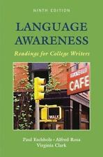 Language Awareness: Readings for College Writers  Ninth Edition (IE)