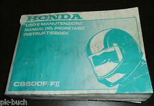Uso E Manutenzione Manual Del Propietario Instruktieboek Honda CB 600 F / F II