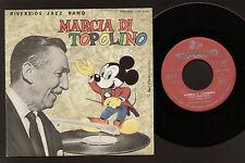 """7"""" WALT DISNEY MARCIA DI TOPOLINO MICKEY MOUSE MARCH-I TRE PORCELLINI RIVERSIDE"""