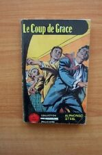 COLLECTION LA LOUPE n ° 94 : LE COUP DE GRACE