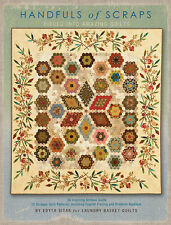 HANDFULS OF SCRAPS BY EDYTA SITAR~ PATTERN BOOK~PIECED INTO AMAZING QUILTS