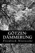 Götzen-Dämmerung by Friedrich Nietzsche (2012, Paperback)