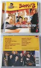 BOPPIN´ B - Bop Around The Pop .. 2004 Polydor-CD TOP