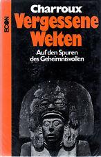 VERGESSENE WELTEN - Auf den Spuren des Geheimnisvollen - Robert Charroux - ECON