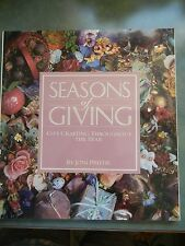 Seasons of Giving: Gift Crafting Throughout the Year by Joni Prittie