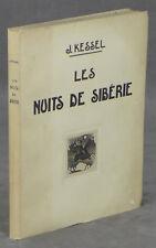 J Kessel, Alexeieff / Les Nuits de Siberie 1st Edition 1928